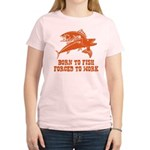 Born To Fish Women's Light T-Shirt
