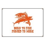 Born To Fish Banner