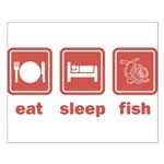 Eat Sleep Fish Small Poster