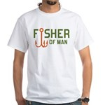 Fisher Of Man White T-Shirt