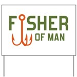 Fisher Of Man Yard Sign