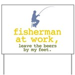 Fisherman At Work Yard Sign