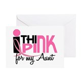 I Think Pink For My Aunt 1 Greeting Card
