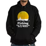 Fishing Requires Deep Water Hoodie (dark)