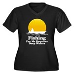 Fishing Requires Deep Water Women's Plus Size V-Ne