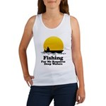 Fishing Requires Deep Water Women's Tank Top