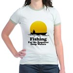 Fishing Requires Deep Water Jr. Ringer T-Shirt