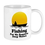 Fishing Requires Deep Water Mug