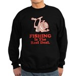 Fishing Is The Real Deal Sweatshirt (dark)
