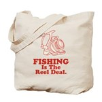Fishing Is The Real Deal Tote Bag