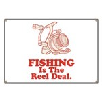 Fishing Is The Real Deal Banner