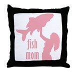 Fish Mom Throw Pillow
