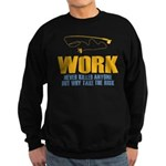 Why Try Working Sweatshirt (dark)