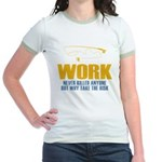 Why Try Working Jr. Ringer T-Shirt