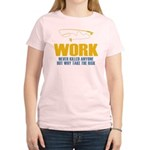 Why Try Working Women's Light T-Shirt