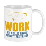Why Try Working Mug