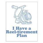 Reel-tirement Plan Small Poster