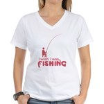 I Wish I Was Fishing Women's V-Neck T-Shirt