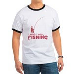 I Wish I Was Fishing Ringer T