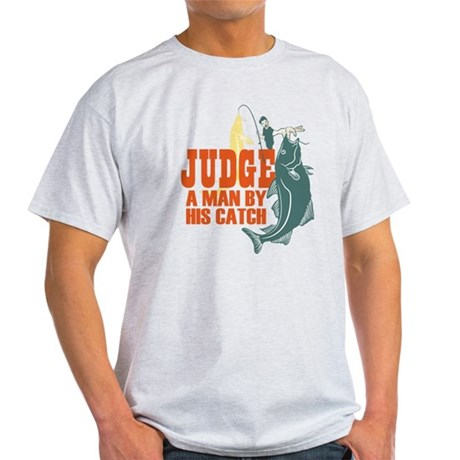 Judge A Man By His Catch Light T-Shirt