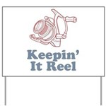 Keepin' It Reel Yard Sign