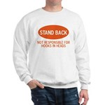 Stand Back Sweatshirt