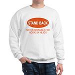 Stand Back Sweatshirt