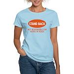 Stand Back Women's Light T-Shirt