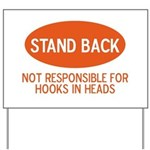 Stand Back Yard Sign
