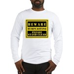 Beware : Surfcasting Long Sleeve T-Shirt