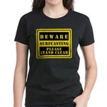 Beware : Surfcasting Women's Dark T-Shirt