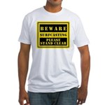 Beware : Surfcasting Fitted T-Shirt