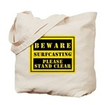 Beware : Surfcasting Tote Bag