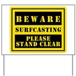 Beware : Surfcasting Yard Sign