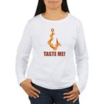 Taste Me! Women's Long Sleeve T-Shirt