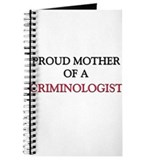 Proud Mother Of A CRIMINOLOGIST Journal
