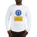 U-Turn Fishing Hook Long Sleeve T-Shirt