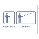 Your Rod / My Rod Small Poster