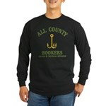 All County Hookers Long Sleeve Dark T-Shirt