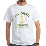 All County Hookers White T-Shirt