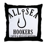 All Sea Hookers Throw Pillow