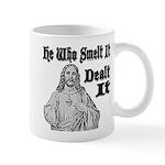 He Who Smelt It Dealt It Mug