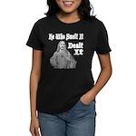 He Who Smelt It Dealt It Women's Dark T-Shirt