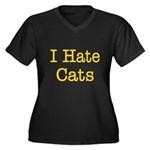 I Hate Cats Women's Plus Size V-Neck Dark T-Shirt