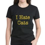 I Hate Cats Women's Dark T-Shirt