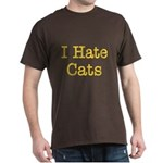 I Hate Cats Dark T-Shirt