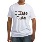I Hate Cats Fitted T-Shirt