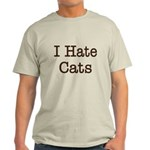 I Hate Cats Light T-Shirt