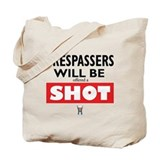 Trespassers Shot - Tote Bag