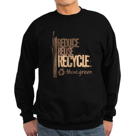 Reduce Reuse Recycle. Think G Sweatshirt (dark)